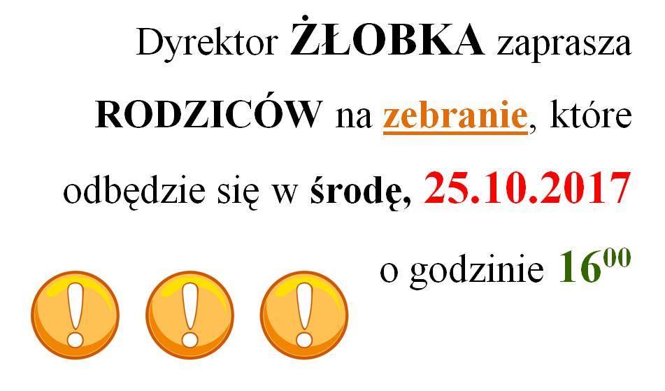 Informacja o zebraniu z rodzicami dzieci ze Żłobka w dniu 25.10.2017r.