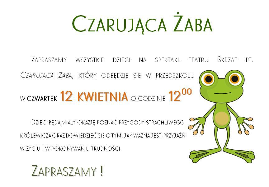 Informacja dot. spektaklu Czarująca Żaba